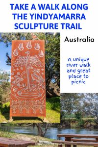 An image with two photos - a picnic area by a river and an engraved metal panel. The writing on the image tells you to take a walk along the Yindyamarra Sculpture Walk in Australia